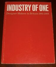 'INDUSTRY OF ONE' : Designer - Makers in Britain  1981 - 2001 : David REDHEAD: