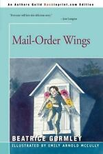 Mail-Order Wings by Beatrice Gormley (2000, Paperback)