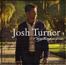 Josh Turner - Everything Is Fine [New CD]