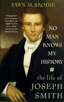 NO MAN KNOWS MY HISTORY: The Life of Joseph Smith by Fawn  Brodie (0679730540)