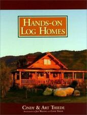 Hands-on Log Homes - Cabins Built on Dreams