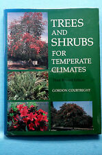Trees and Shrubs for Temperate Climates - Courtright - Third Revised Ed.