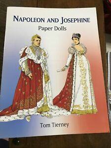 Napoleon and Josephine paper dolls by Tom Tierney where brand new book