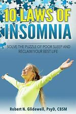 10 Laws of Insomnia: Solve the Puzzle of Poor Sleep and Reclaim Your Best Life (