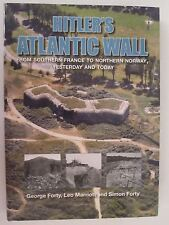 Hitler's Atlantic Wall Yesterday and Today by Simon Forty (2016, Hardcover)