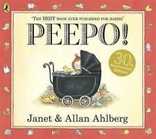 Peepo! 30th Anniversary Edition Janet & Allan Ahlberg Classic Paperback 2011 FAB