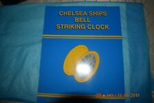 Chelsea Ships Bell Striking clock: Illustrated Parts List Assembly Guide
