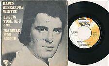 "EUROVISION 1970 45 TOURS 7"" FRANCE DAVID ALEXANDER WINTER JE SUIS TOMBE DU CIEL"