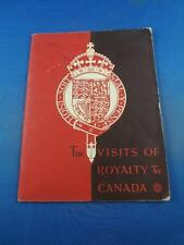 BOOKLET THE VISITS OF ROYALTY TO CANADA NORTH AMERICAN LIFE ADVERTISING