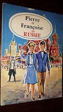 PIERRE ET FRANÇOISE EN RUSSIE - G. Fontugne 1992