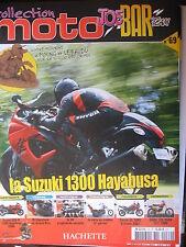 FASCICULE JOE BAR TEAM N°69 SUZUKI 1300 HAYABUSA / DL 1000 V STORM SWM RSGS 125