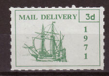 1971 STRIKE MAIL PUBLIC MAIL SHIP 3d GREEN ON WHITE PM 3 MNH (a)