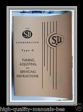 S.U. Type H Carburetter Tuning Adjusting & Servicing Instructions & Needle Carts