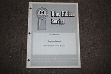 "IH ""BLUE RIBBON"" TRANSMISSION 340 SERIES CRAWLER TRACTOR MANUAL (GSS-1257)"