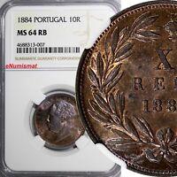 Portugal Luiz I (1861-1889) Bronze 1884 10 Reis NGC MS64 RB NICE TONING KM# 526