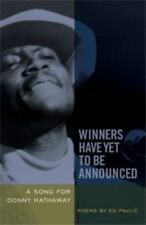 NEW - Winners Have Yet to Be Announced: A Song for Donny Hathaway