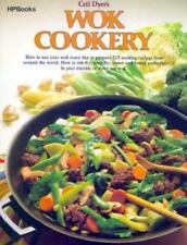 Wok Cookery : How to Use Your Wok Every Day to Stir-fry, Deep-fry, Steam, and Br