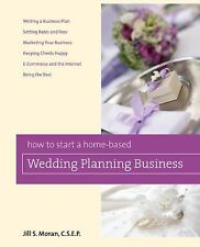 How to Start a Home-Based Wedding Planning Business Home-Based Business Series