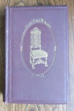 Antique Furniture By Fred W Burgess 1915