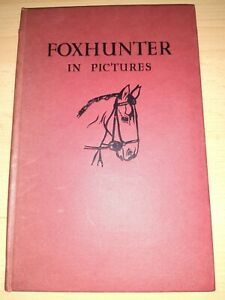 Foxhunter In Pictures - Llewellyn - Book - VG