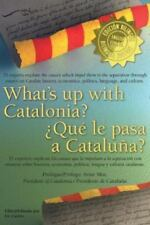 What's Up with Catalonia / Que Le Pasa a Cataluna? (Paperback or Softback)