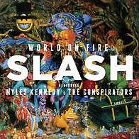 VINYL - SLASH / KENNEDY, MYLES & THE CONSPIRATORS - WORLD ON FIRE - SEALED