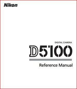 Nikon D5100 Digital Camera User's Manual Reference Manual, English