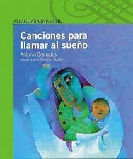 Canciones Para Llamar Al Sueno (Poetry, Riddles, Rhymes and Songs) (Spanish