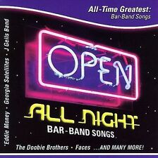 Open All Night: All Time Greatest Bar Band Songs by Various Artists (CD, 2005)