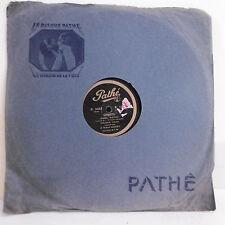 78T SAPHIR Robert MARINO Disque Phonographe CHIQUITA Chanté PATHE 3383 RARE