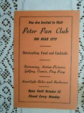 "BIG BEAR CITY, CA. - ""PETER PAN CLUB"" - Broadside - 1940's"