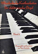 Musikalische kostbarkeiten für elektronische orgel- Band 2