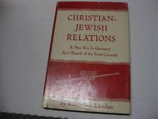 Christian-Jewish Relations. A New Era in Germany as the Result of the First Crus