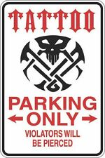 "Metal Sign Tattoo Parking Only 8"" x 12"" Aluminum S428"