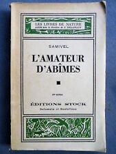 L'amateur d'abîmes, Samivel, texte et dessins, 1940