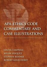 APA Ethics Code Commentary and Case Illustrations by Linda Frye Campbell (2009,