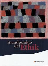 Standpunkte der Ethik. Schülerband. Neubearbeitung,