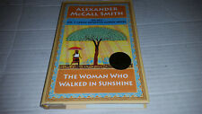 The Woman Who Walked in Sunshine by Alexander McCall Smith (2015) SIGNED 1st/1st