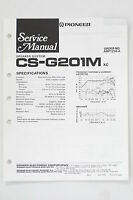 Pioneer CS-G201 M Original Speaker System Service Manual/WIRING DIAGRAM! O68