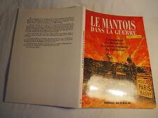 livre mémorial LE MANTOIS dans la guerre  1939 1945 NO HEIMDAL