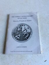 THE THREE UNITED TRADES OF DUNDEE - MASONS, WRIGHTS & SLATERS DUNDEE BOOKLET