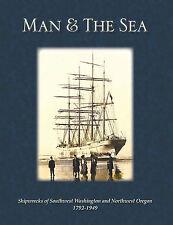 MAN & THE SEA Shipwreck Book Graveyard of the Pacific Ocean Coast Guard History