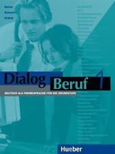 Dialog Beruf 1. Kursbuch von Jörg Braunert, Karl-Heinz Eisfeld und Norbert...