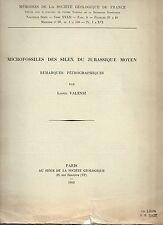 GEOLOGIE LIONEL VALENSI MICROFOSSILES DES SILEX DU JURASSIQUE MOYEN 1953 MEMOIRE