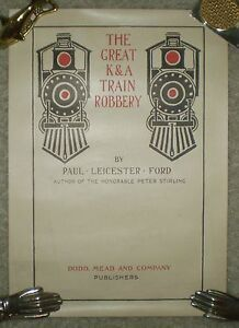 RARE, ANTIQUE 1897 ORIGINAL POSTER, THE GREAT K & A TRAIN ROBBERY, BOOK STORE AD