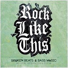 Rock Like This - Broken Beats & Bass Music Citizen.com & Flip3k *NEW* (Box C146)