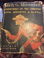 """Vintage """"Men of the Mounted""""   by Ted McCall, Whitman Big Little Book, 1933"""