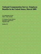 National Compensation Survey: Employee Benefits in the United States, March...
