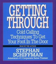 Getting Through: Cold Calling Techniques to Get Your Foot in the Door: Used