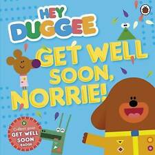 Hey Duggee: Get Well Soon, Norrie! by BBC Children's Books (Paperback, 2015)